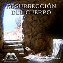 Resurreccion Del Cuerpo | Audio Books | Religion and Spirituality