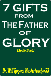 7 gifts from the father of glory