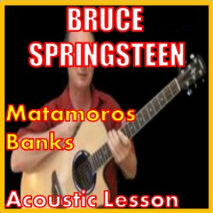 Learn to play Matamoros Banks by Bruce Springsteen | Movies and Videos | Educational
