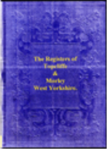 The Parish Registers of Topcliffe and Morley | eBooks | Reference