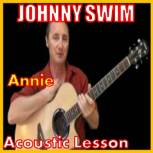 learn to play annie by johnny swim