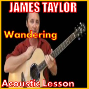 Learn to play Wandering by James Taylor | Movies and Videos | Educational