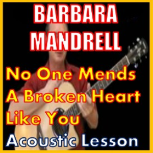 learn to play no one mends a broken heart like you by barbara mandrell