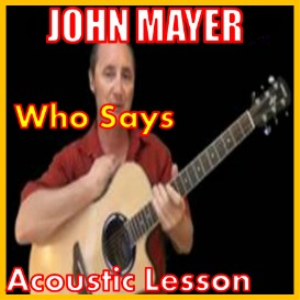 Learn to play Who Says by John Mayer   Movies and Videos   Educational