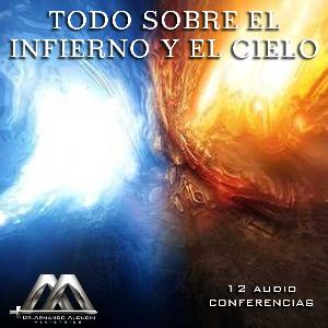 Todo Sobre El Infierno Y El Cielo   Audio Books   Religion and Spirituality
