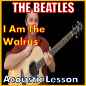Learn to play I Am The Walrus by The Beatles | Movies and Videos | Educational