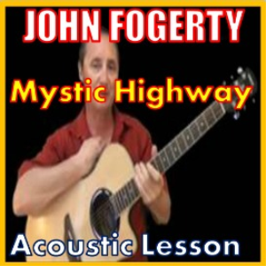 learn to play mystic highway by john fogerty