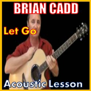 learn to play let go by brian cadd