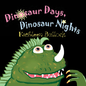 dinosaur days- dinosaur nights