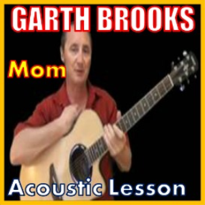 Learn to play Mom by Garth Brooks   Movies and Videos   Educational