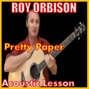 learn to play pretty paper by roy orbison