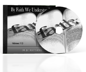 by faith we understand complete 12 message series