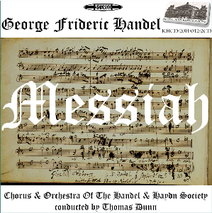 handel: messiah - chorus & orchestra of the handel and haydn society/thomas dunn