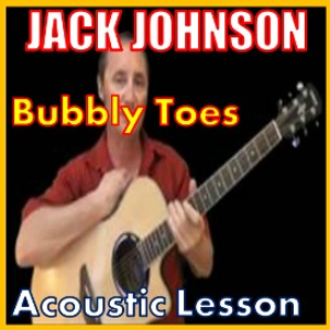 learn to play bubbly toes by jack johnson