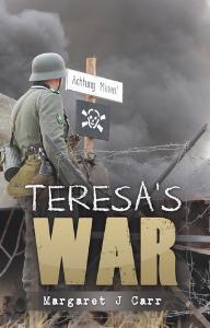 Teresa's War, by Margaret J Carr | eBooks | Fiction