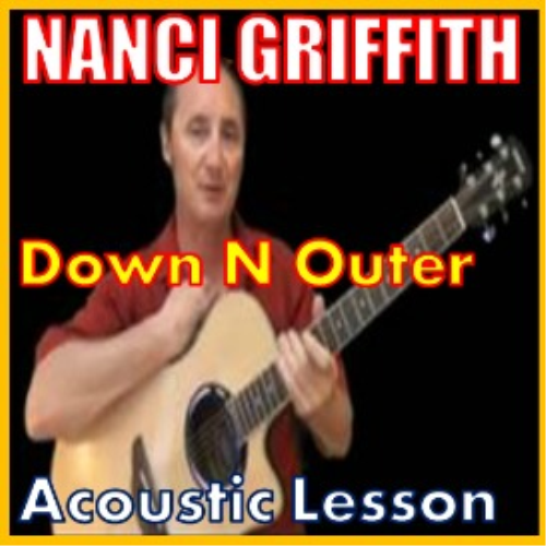 First Additional product image for - Learn to play Down N Outer by Nanci Griffith