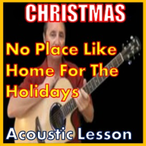 learn to play no place like home for the holidays