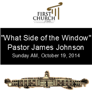 what side of the window (pastor johnson)