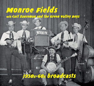 CD-259 Monroe Fields 1950s-60s Broadcasts | Music | Country