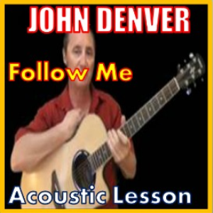 learn to play follow me by john denver