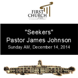 seekers (pastor james johnson)