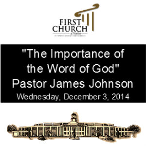 the importance of the word of god (pastor johnson)