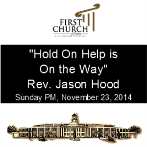 Hold On Help is on the Way (Rev. Jason Hood)   Other Files   Everything Else
