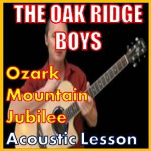 learn to play ozark mountain jubilee by the oak ridge boys