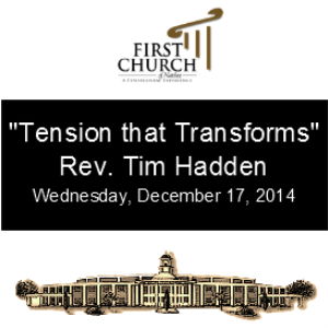 Tension that Transforms (Rev. Tim Hadden)   Other Files   Everything Else