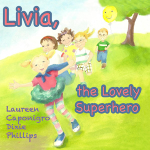 livia the lovely superhero