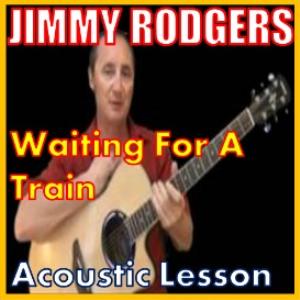 learn to play waitin for a train by jimmie rodgers