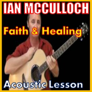 learn to play faith and healing by ian mcculloch