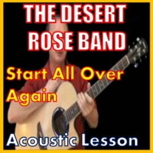 learn to play start all over again by the desert rose band