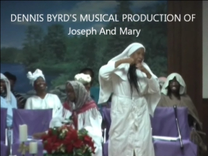 Dennis Byrd's Musical Production Of Joseph And Mary | Movies and Videos | Comedy