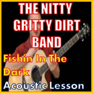 learn to play fishing in the dark by the nitty gritty dirt band