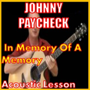 Learn to play In Memory Of A Memory by Johnny Paycheck | Movies and Videos | Educational