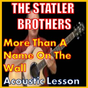 Learn to play More Than A Name On The Wall by The Statler Brothers   Movies and Videos   Educational