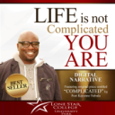 Life Is Not Complicated, You Are; Digital Narrative (LSUP) | Audio Books | Self-help