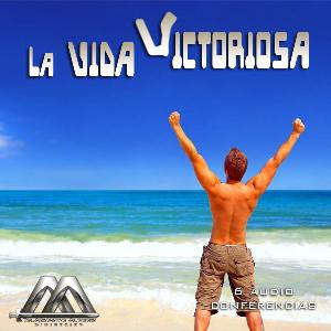 La vida victoriosa | Audio Books | Religion and Spirituality