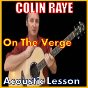 Learn to play On The Verge by Colin Raye | Movies and Videos | Educational