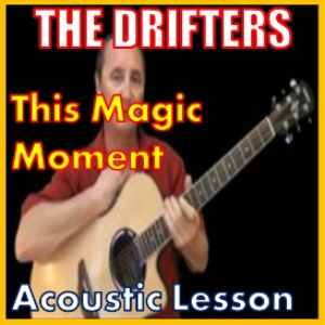 learn to play this magic moment by the drifters