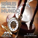 Señales del fin del mundo | Audio Books | Religion and Spirituality