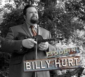 CD-260 Billy Hurt, Jr. Fiddlin' Billy Hurt | Music | Acoustic