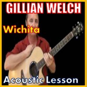 Learn to play Wichita by Gillian Welch | Movies and Videos | Educational