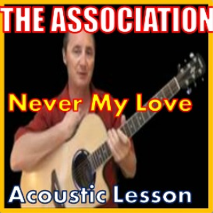 Learn to play Never My Love by The Association   Movies and Videos   Educational