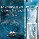 La corrupcion del genoma humano 2da parte   Audio Books   Religion and Spirituality