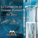 La corrupcion del genoma humano 3ra parte | Audio Books | Religion and Spirituality