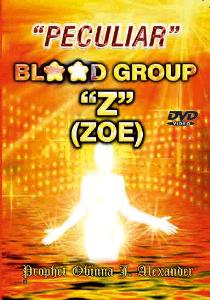 """peculiar"" blood group z (zoe)"