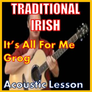 Learn to play It's All For Me Grog - Irish Traditional | Movies and Videos | Educational
