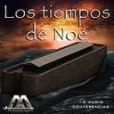 Los tiempos de Noe 4ta parte | Audio Books | Religion and Spirituality